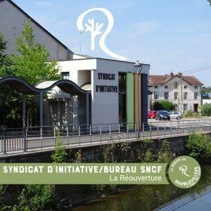 Réouverture du bureau SNCF et Syndicat d'Initiative