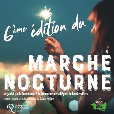 🎉MARCHE NOCTURNE 🎉 6ème édition !!